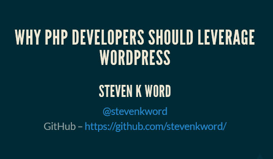 Why Php Developers Should Leverage WordPress